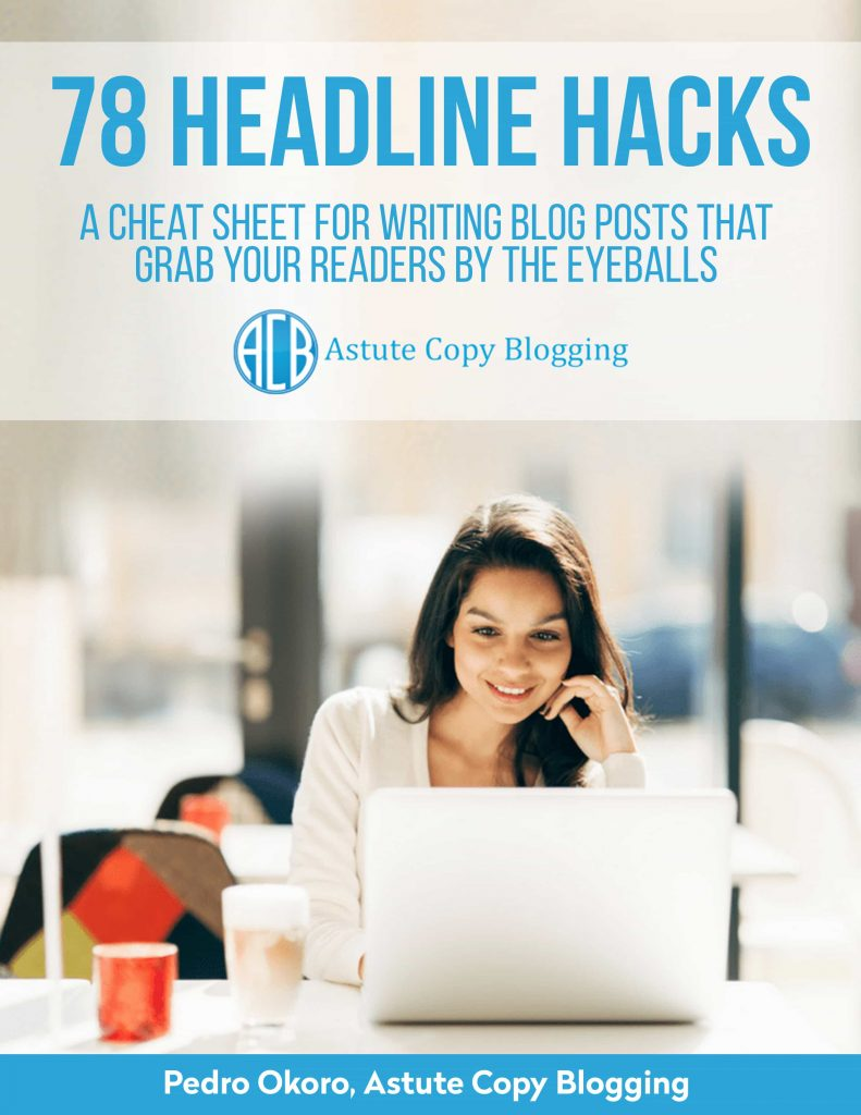 create compelling content, How to write headlines, Headline formulas, Email subject lines, headline hacks, email subject lines, headlines