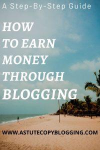 make money blogging, how to earn money through blogging, how to earn from blogging