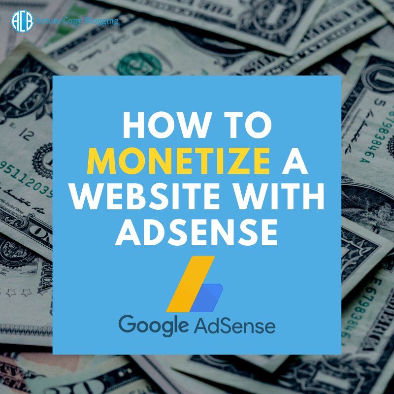 How to monetize a website with adsense