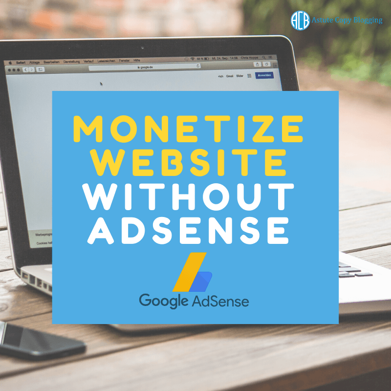 Monetize website without adsense