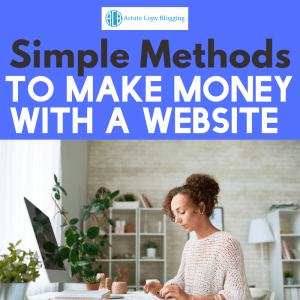 Affiliate marketer, affiliate marketing for dummies, affiliate marketing for beginners, Affiliate marketing, affiliate programs, affiliate products, Simple methods to make money with a website, make money blogging