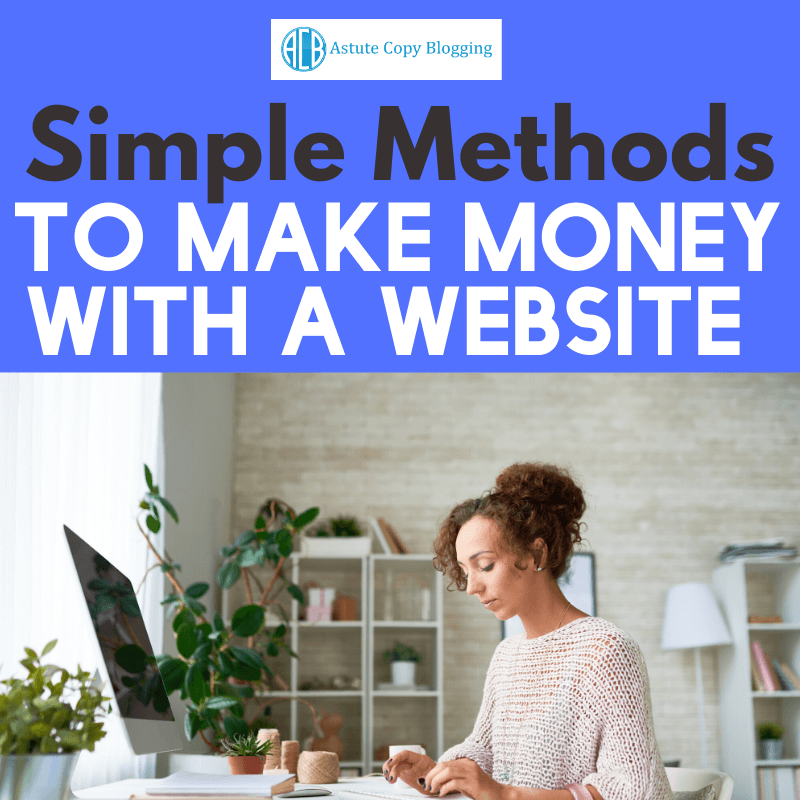 Simple methods to make money with a website