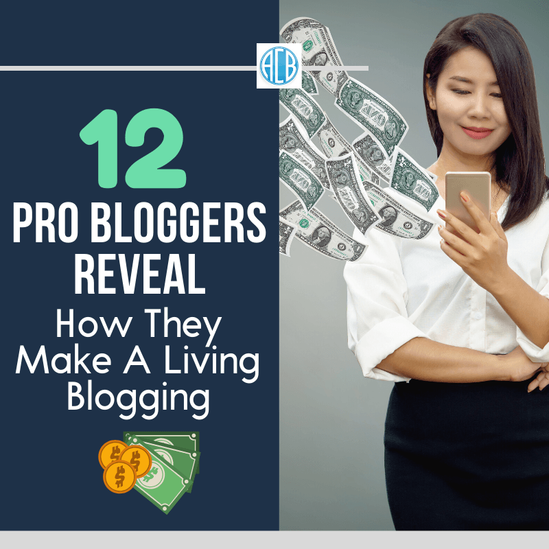 blogging, astute blogger, smart blogger, 12 pro bloggers reveal how they make a living blogging, make a living blogging, top money making blogs, blog niches that make money, can you really make money blogging, high demand blog topics, types of blogs that make money, blogging for a living, best blogging platform to make money, make money wordpress