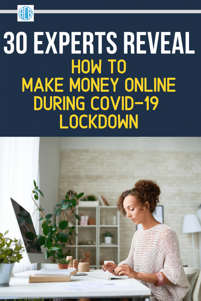 COVID19 Experts Reveal How To Make Money Online During Lockdown, covid-19, how to make money, make money during lockdown, make money during coronavirus lockdown