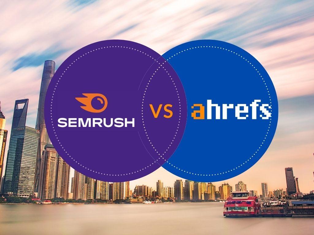SEO-Tools-Semrush-Vs-Ahrefs-Which-SEO-Tool-Is-Best