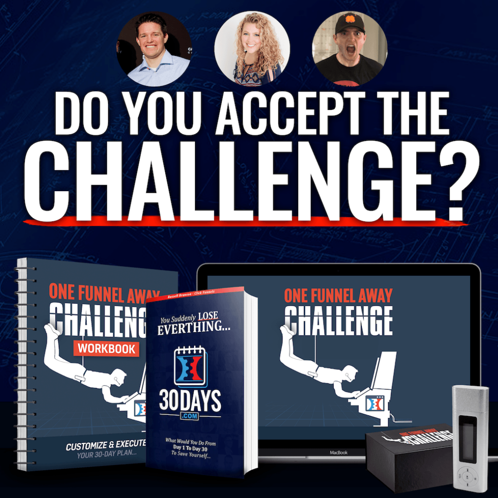Clickfunnels do you accept the challenge