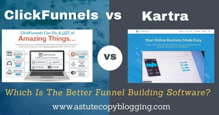 clickfunnels vs kartra, best funnel building software