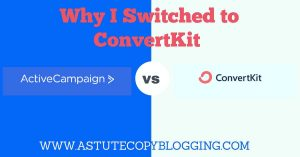 ConvertKit Vs ActiveCampaign - Why I Switched to ConvertKit