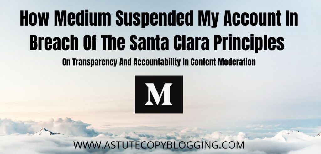 How-Medium-Suspended-My-Account-in-Breach-of-The-Santa-Clara-Principles