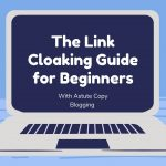 Link-Cloaking-Guide-for-Beginners - Everything-You-Need-to-Know-To-Mask-Links-Effectively