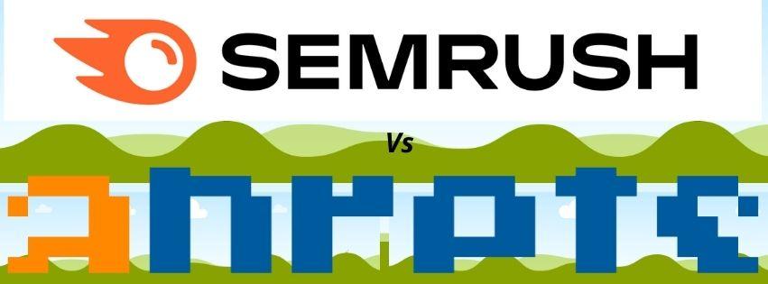 SEMrush Vs Ahrefs Which SEO Tool is Best